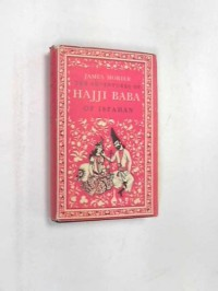 The adventures of Hajji Baba of Ispahan (The Modern Library of the world's best books)
