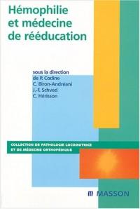 Hémophilie et médecine de rééducation