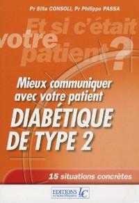 Mieux communiquer avec votre patient diabétique de type 2