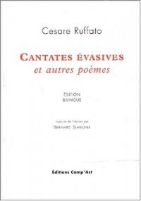 Cantates évasives et autres poèmes. : Edition bilingue français-italien