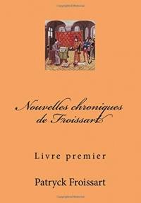 Nouvelles chroniques de Froissart