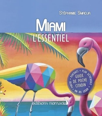 Miami l'Essentiel