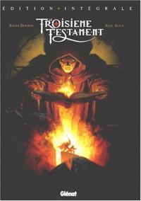 Le troisième testament (édition intégrale)