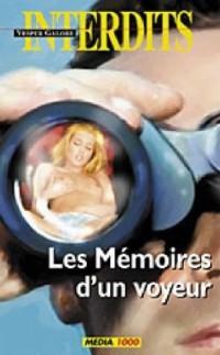 Les mémoires d'un voyeur