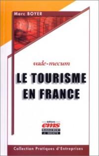 Le tourisme en France (vade-mecum)