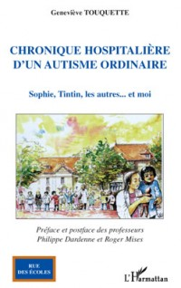 Chronique Hospitaliere d'in Autisme Ordinaire