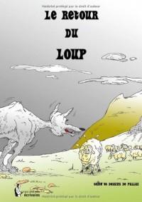 LE RETOUR DU LOUP - TOME 1