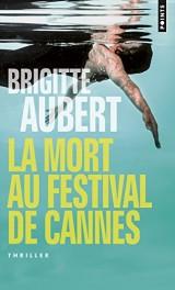 La mort au festival de Cannes [Poche]