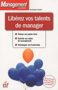 Libérez vos talents de manager