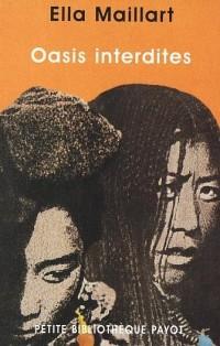 Oasis interdites : De Pékin au Cachemire, une femme à travers l'Asie centrale en 1935