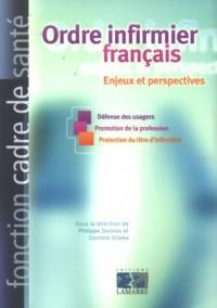 Ordre infirmier français : Enjeux et perspectives