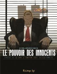 Le pouvoir des innocents, cycle II (Tome 5-11 septembre): Car l'enfer est ici