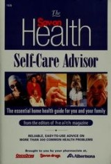 The Sav-On Health Self-Care Advisor : The Essential Home Health Guide for You and Your Family