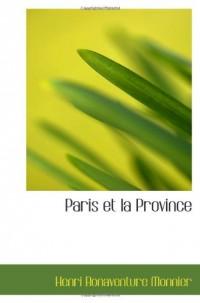 Paris et la Province