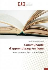 Communauté d'apprentissage en ligne: Entre réussite et insuccès académique