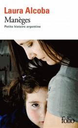 Maneges (Petite Histoire Argentine) [Poche]
