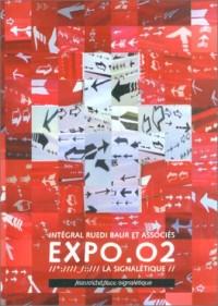Intégral Ruedi Baur et Associés : Expo.02, la signalétique