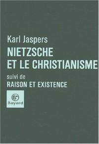 Nietzsche et le Christianisme, suivi de