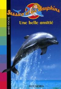 Jessica et les dauphins : Une belle amitié