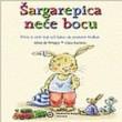 Sargarepica nece bocu : prica o zeki koji uci kako da postane hrabar