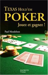 Texas Hold'em Poker : Jouez et gagnez !