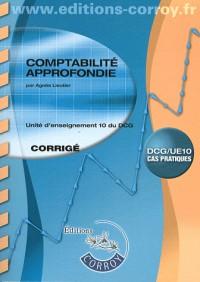 Comptabilite Approfondie Corrige (Pochette) - Ue 10 du Dcg