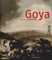 Goya et la Modernite