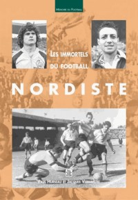 Les immortels du football nordiste