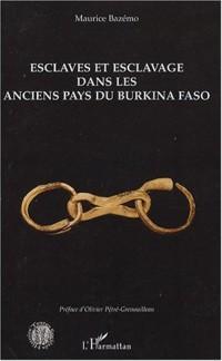 Esclaves et esclavage dans les anciens pays du Burkina Faso