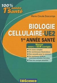 Biologie cellulaire-UE2, 1re année Santé: Cours, QCM et exercices corrigés