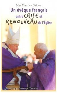Un évêque français entre crise et renouveau de l'Eglise