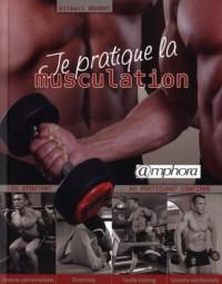 Je pratique la musculation