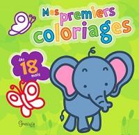 Mes premiers coloriages Eléphant : Dès 18 mois