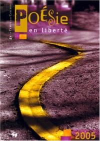 Poesie en Liberte - Concours 2005