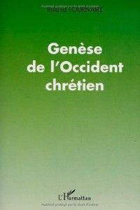 Genese de l'occident chretien