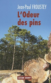 L'Odeur des pins