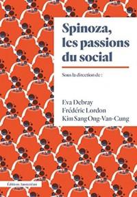 Spinoza, les passions du social