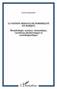 La notion modale de possibilité en basque