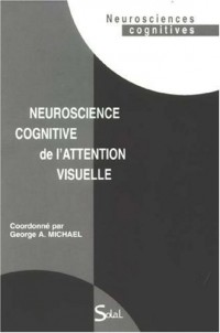 Neuroscience cognitive de l'attention visuelle