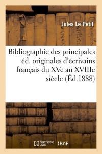 Bibliographie des Principales ed  ed 1888