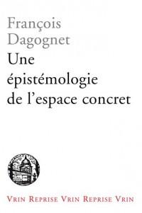 Une épistémologie de l'espace Concret. Néo-Geographie