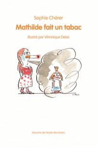 Mathilde fait un tabac