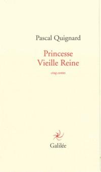 Princesse Vieille Reine