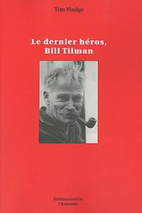 Le dernier heros, bill tilman
