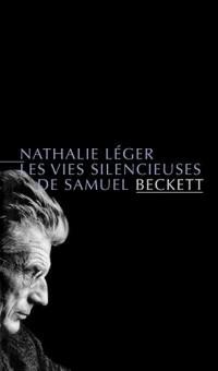 Les Vies silencieuses de Samuel Beckett (nouvelle édition)