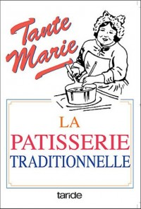 Patisserie Traditionnelle de Tante Marie