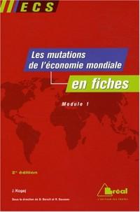 Les mutations de l'économie mondiale du début du XXe siècle aux années 1970 en fiches