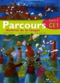 Parcours : Maîtrise de la langue CE1 Cycle 2