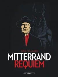 Mitterrand Requiem - tome 0 - Mitterrand Requiem