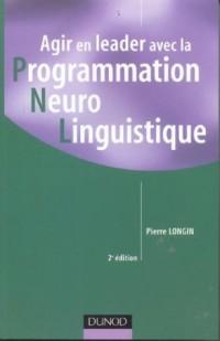 Agir en leader avec la PNL (Programmation Neuro Linguistique)